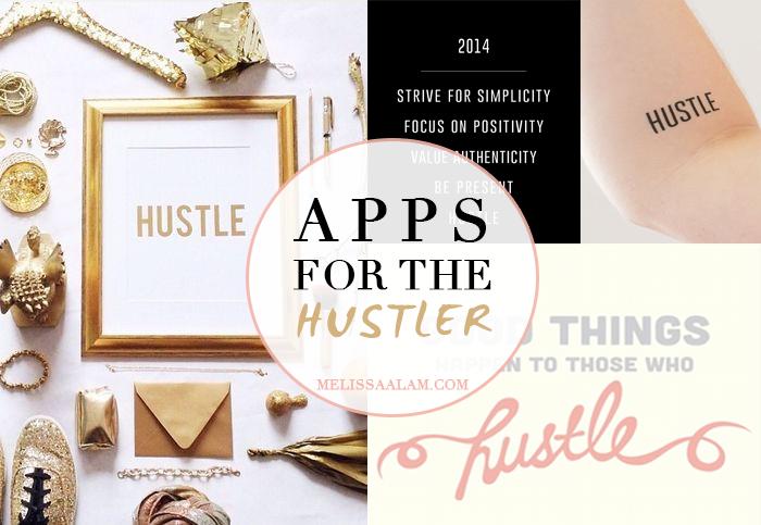 Apps For The Hustler | MelissaAlam.com