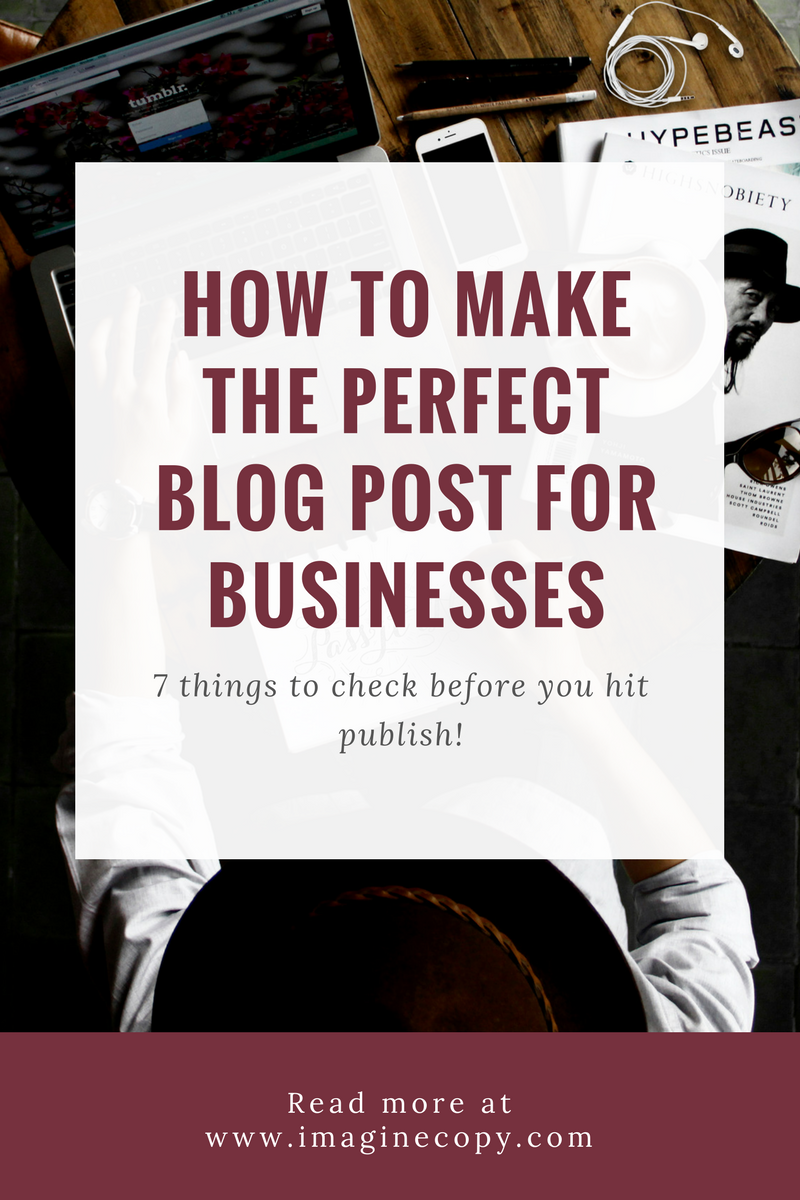 3. How to Make the Perfect Blog Post for Businesses-2.png