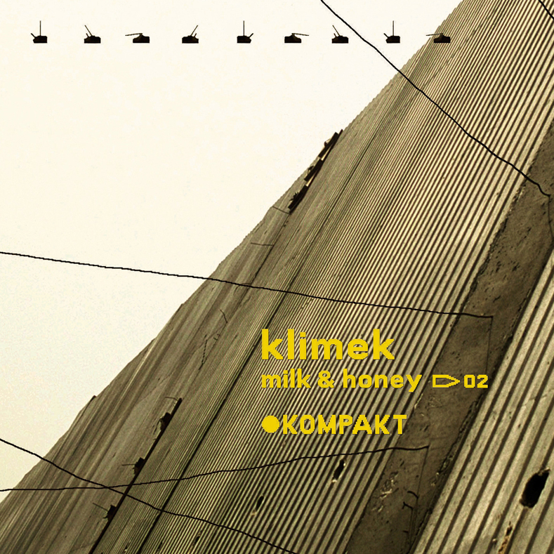 Klimek – Milk & Honey  CD & Vinyl  Kompakt, 2004