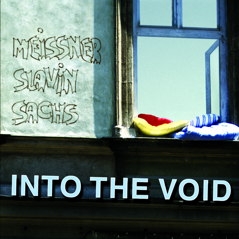 Meissner / Slavin / Sachs ‎– Into The Void CD Sub Rosa, 2006