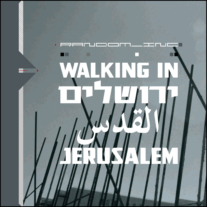 Random - Inc ‎– Walking In Jerusalem  CD  Mille Plateaux, 2002