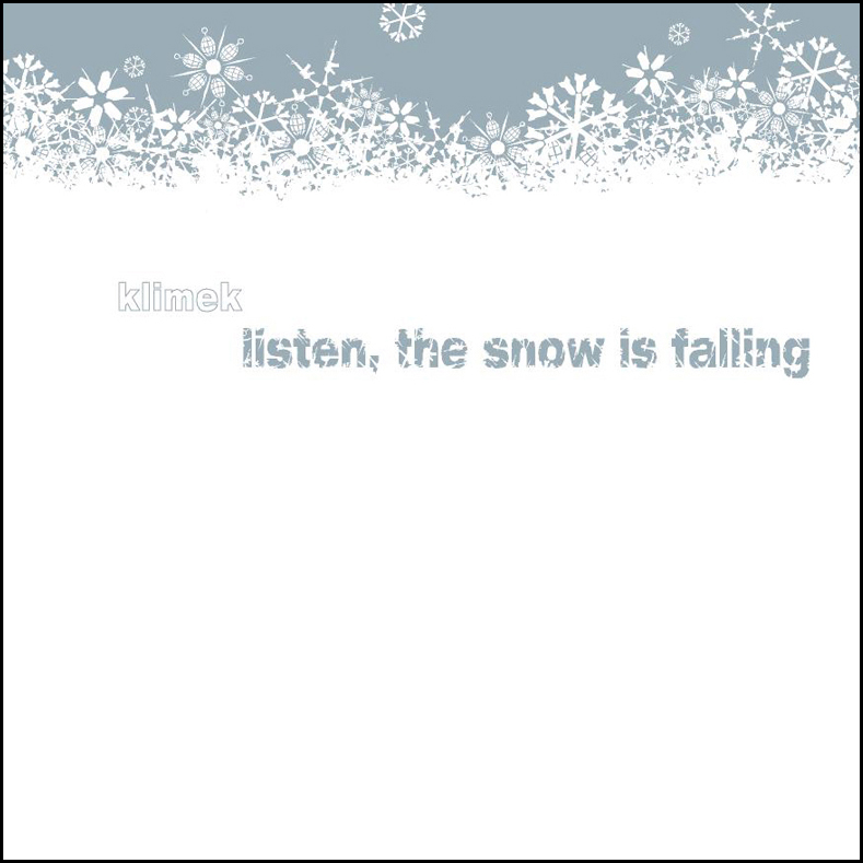Klimek ‎– Listen, The Snow Is Falling  Vinyl  Kompakt, 2005