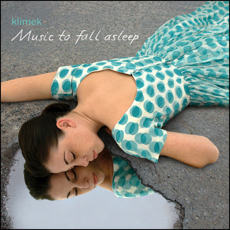 Klimek ‎– Music To Fall Asleep  CD  Kompakt, 2006