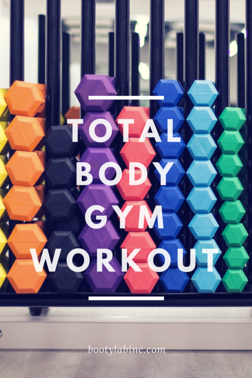 Ladies Heres A Total Body Gym Workout You Can Totally Do With Minimal Equipment