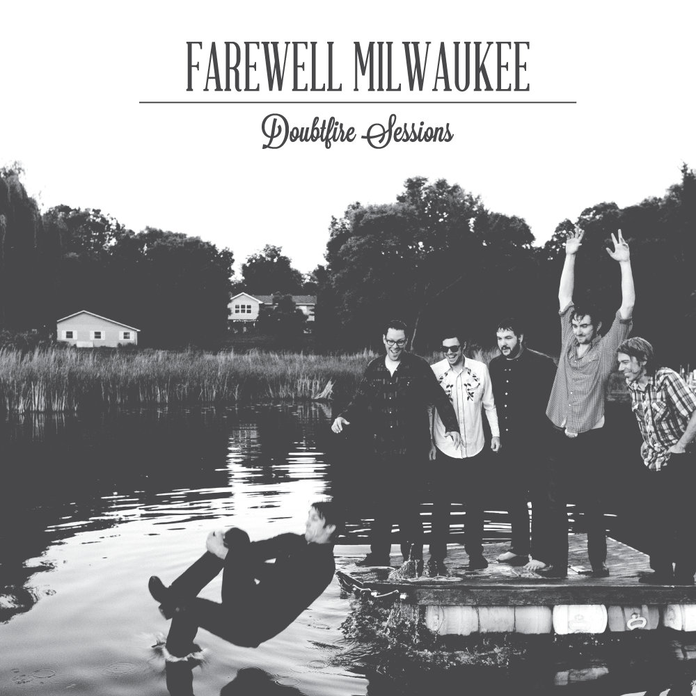 Farewell Milwaukee - Album Cover