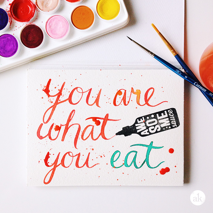 Watercolor | You are what you eat. (Awesome Sauce.)