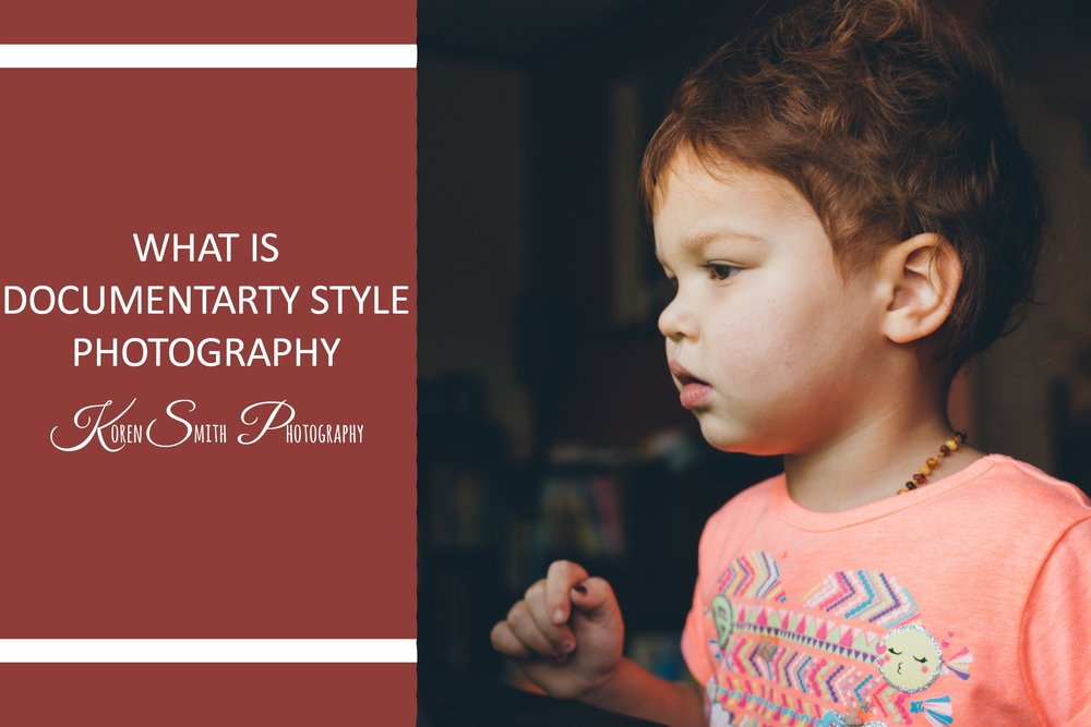 What is DOCUMENTARY Style Photography - In the past few weeks I have mentioned that my style of photography falls under the documentary category. Since this is still something that is considered new when it comes to family photography I wanted to take the time to explain what it means.