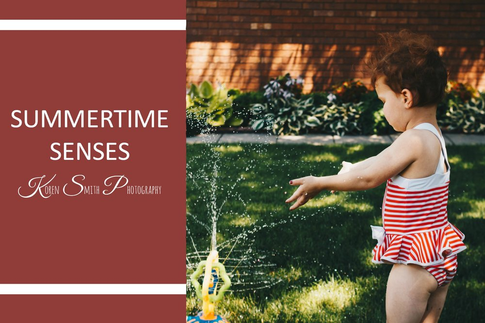Summertime Senses - July 10, 2017As a person who often finds themselves living behind the lens, it's sometimes hard for me to pay attention to the small moments in life. My focus lately tends to be all about the technicality of the perfect shot...