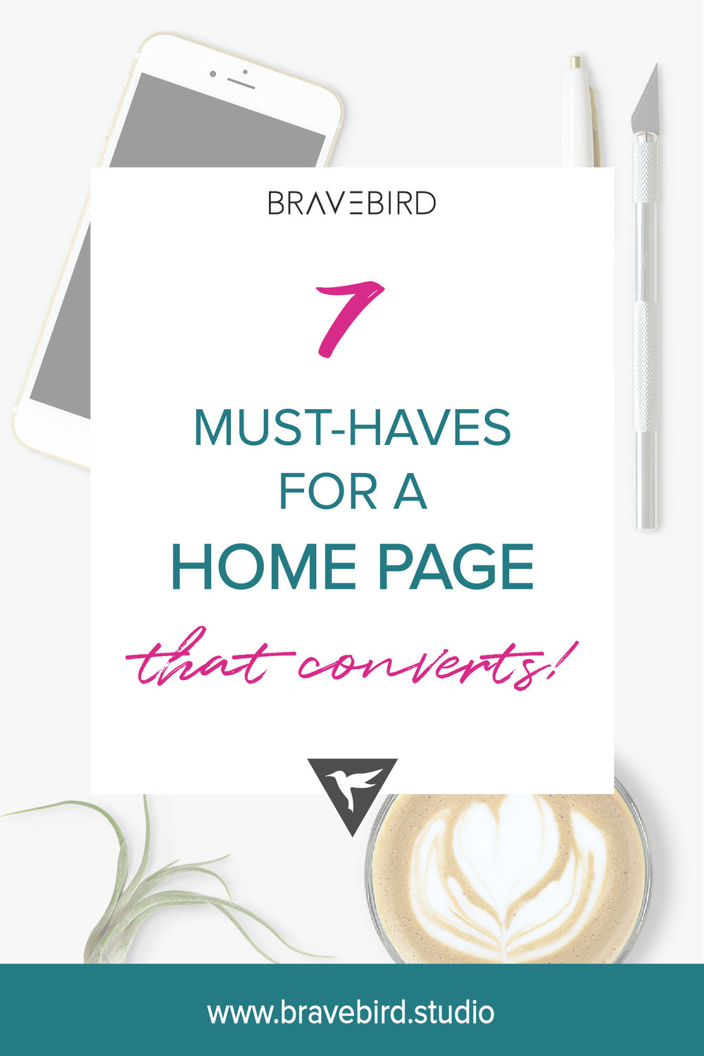 7 Must haves for a home page that converts. | Bravebird Blog