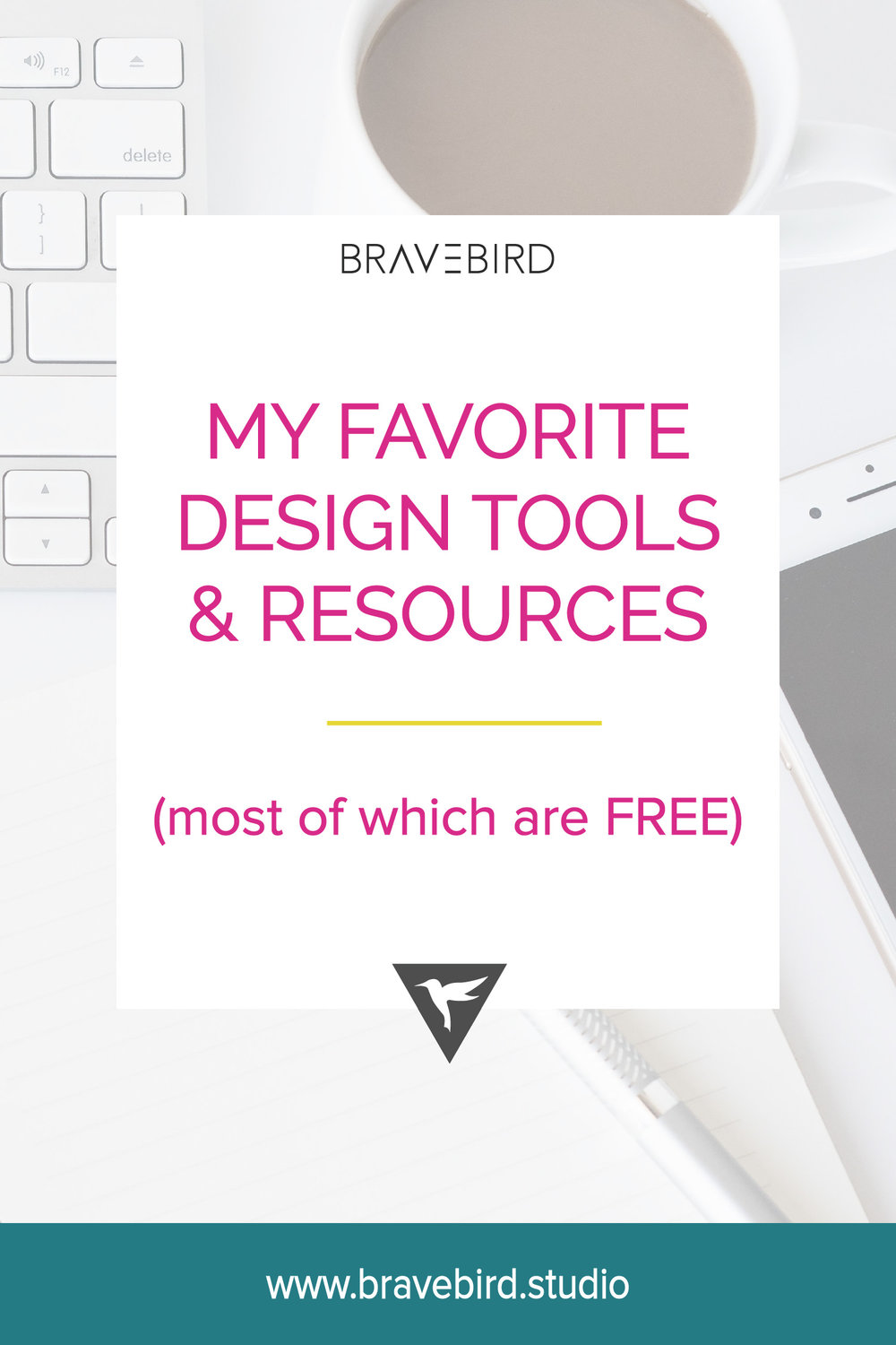 My favorite design tools & resources | Bravebird Studio