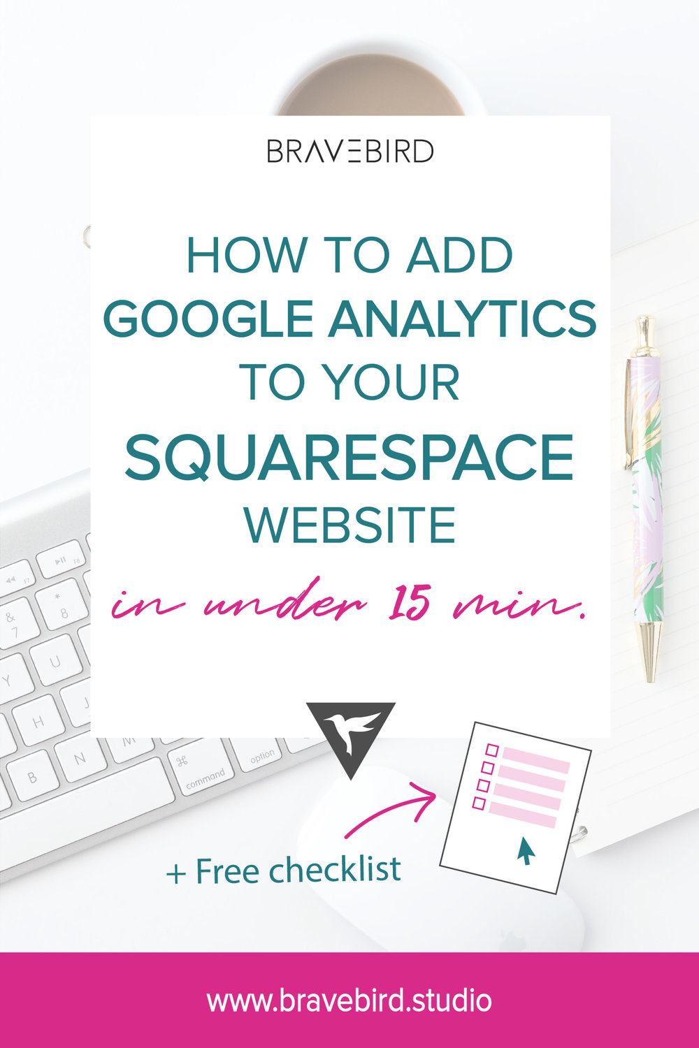 How to add Google Analytics to your Squarespace website in under 15 minutes. | Bravebird Blog
