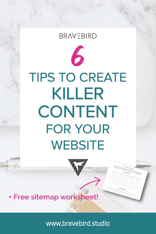 6 Tips to create killer content for your website | Bravebird Studio