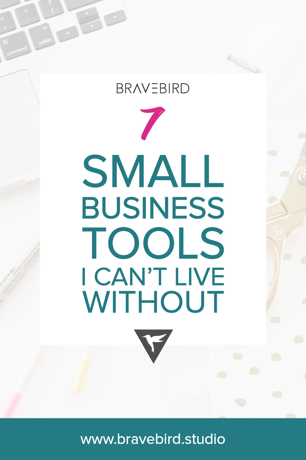 7 Small business tools I can't live without | Bravebird Studio