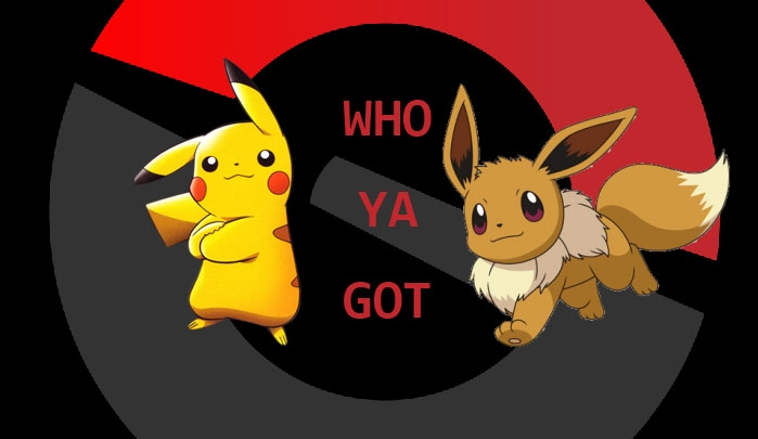 who ya got pikachu eevee.jpg