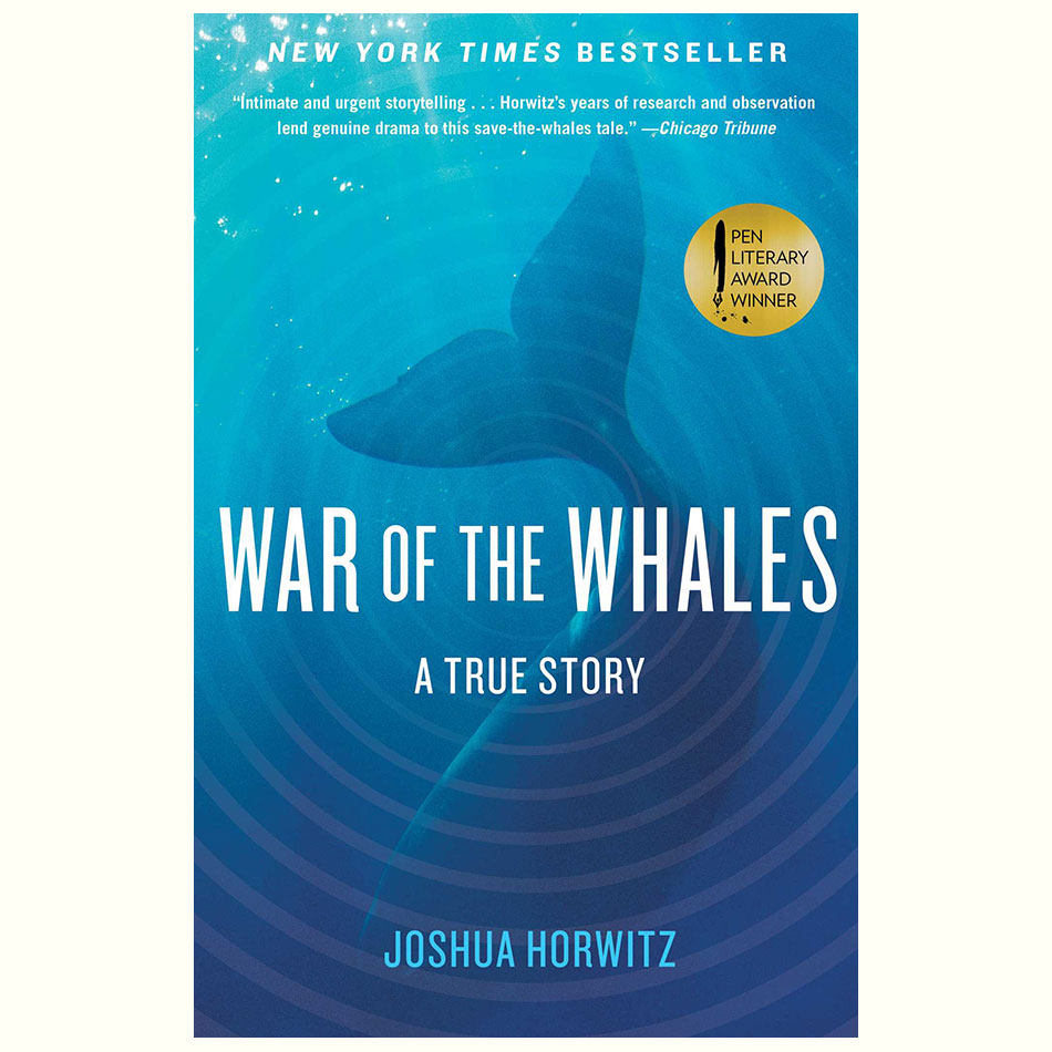 War-of-the-Whales_Joshua-Horwitz.jpg