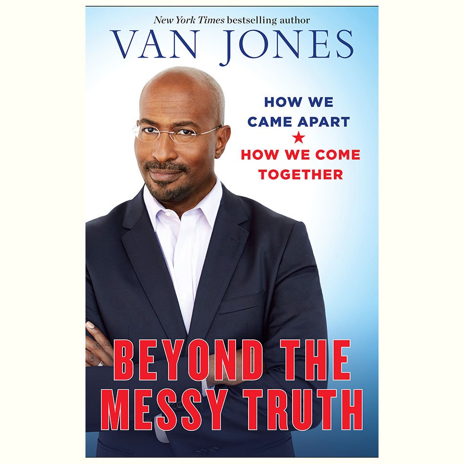 Beyond-the-Messy-Truth_Van-Jones.jpg