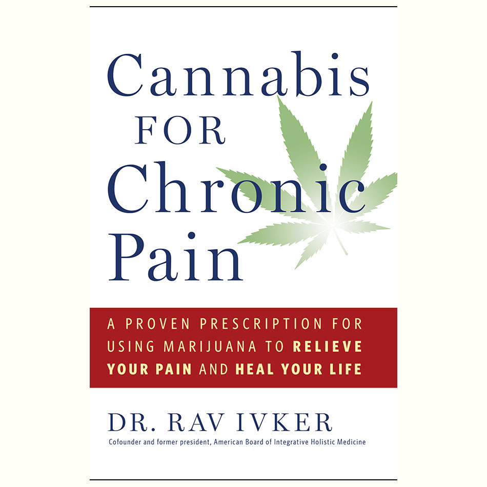 Cannabis-For-Chronic-Pain_Rav-Ivker.jpg