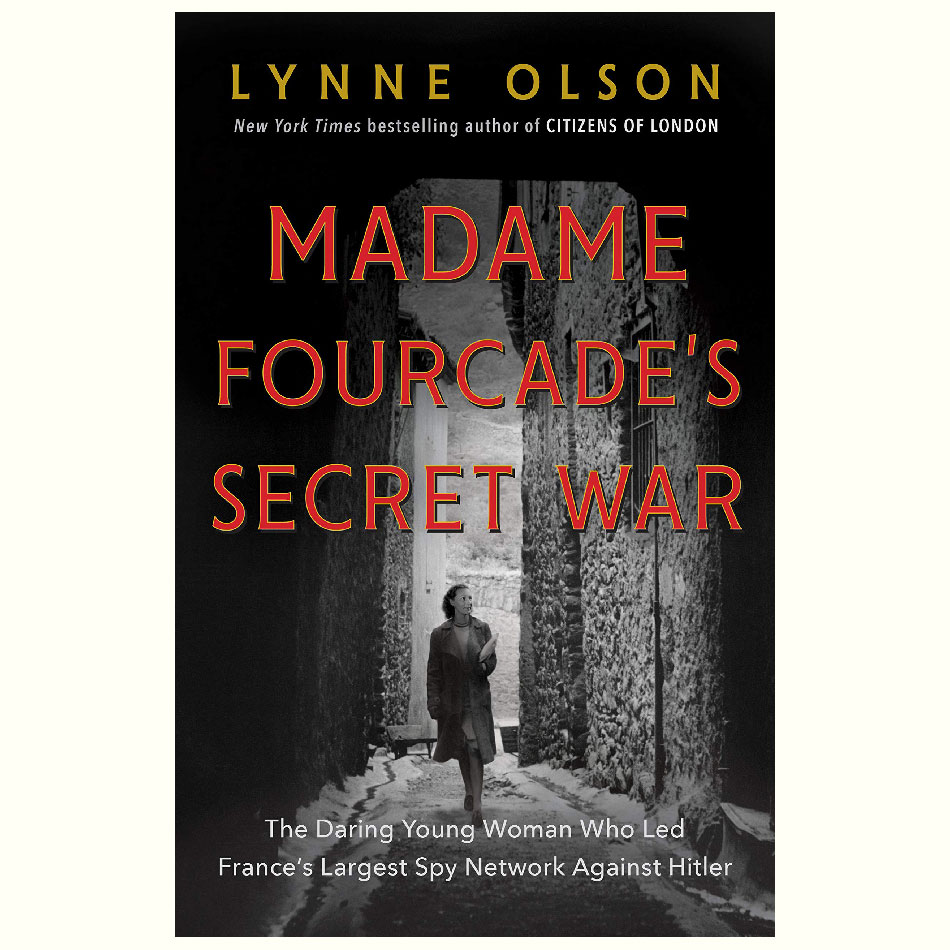 Madame-Fourcade's-Secret-War_Lynne-Olson.jpg