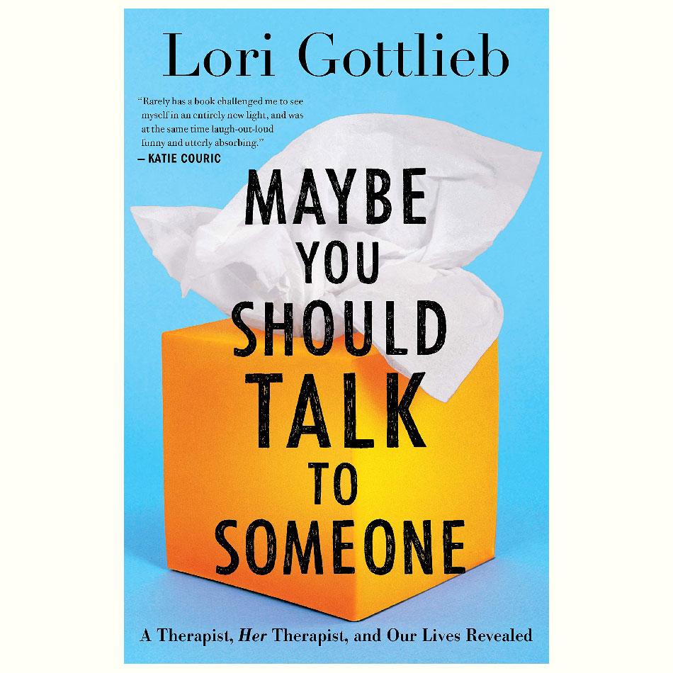 Maybe-You-Should-Talk-To-Someone_Lori-Gottlieb.jpg