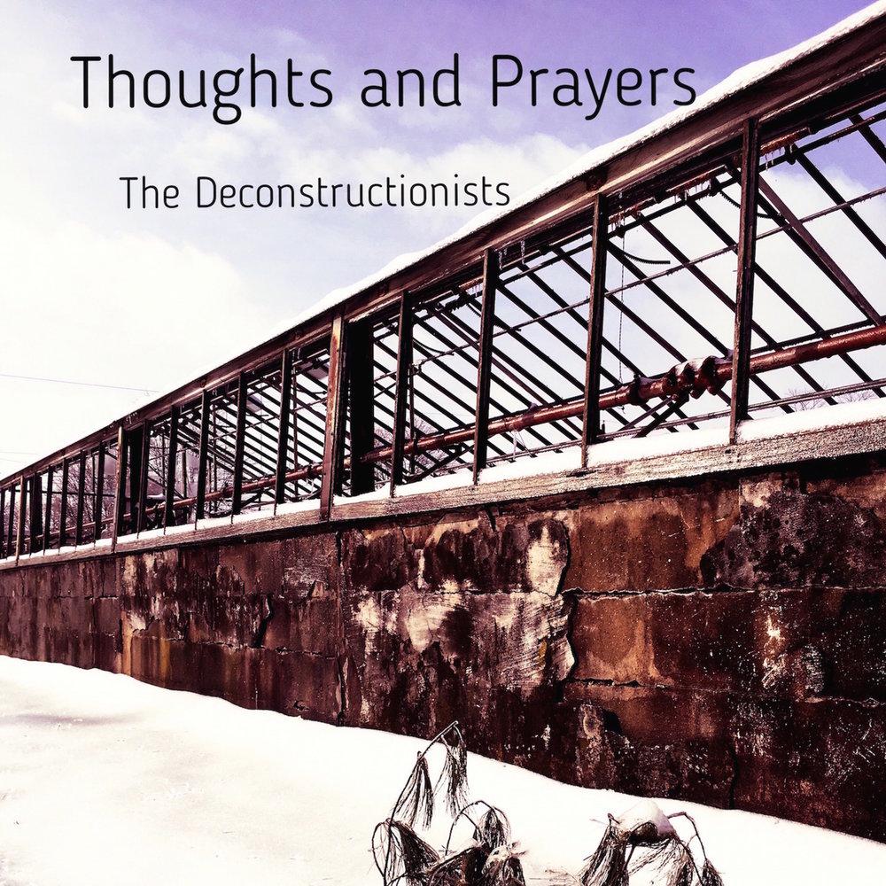 "- ""Thoughts and Prayers"" 2019 E.P.""Thoughts and Prayers"