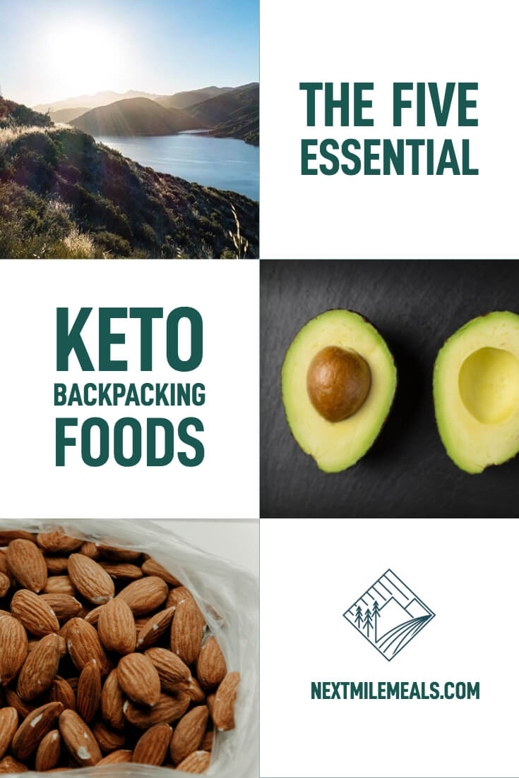 The Five Essential Keto Backpacking Foods