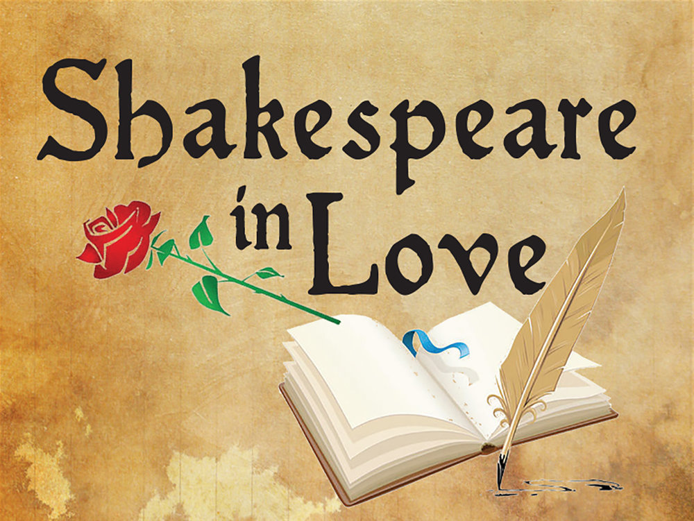 Shakespeare in Love - Screenplay byMarc Norman and Tom StoppardAdapted for the stage by Lee HallNovember 8–11 and 14–17, 2018