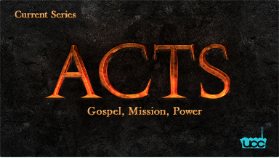 Acts     Gospel, Mission, Power