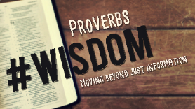 #Wisdom     Moving beyond just information. The book of Proverbs
