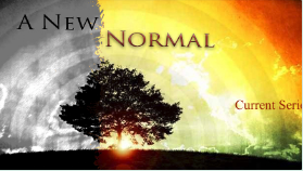 A New Normal     Key characteristics of living of life full of peace.