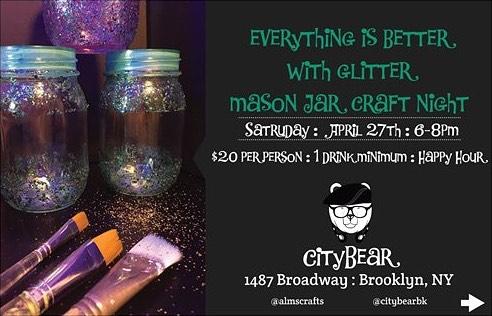 Mason Jar Craft Night at @CityBearBk || $20 Tickets #LinkInBio || Everything is better w/ Glitter || #ArtsAndCraft #ThingsToDoInNYC #Brooklyn #Bushwick #Foodie #WineBar