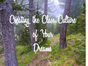 How to plan and create your class culture