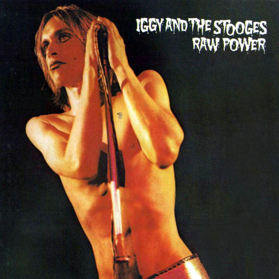 The Stooges- Raw Power
