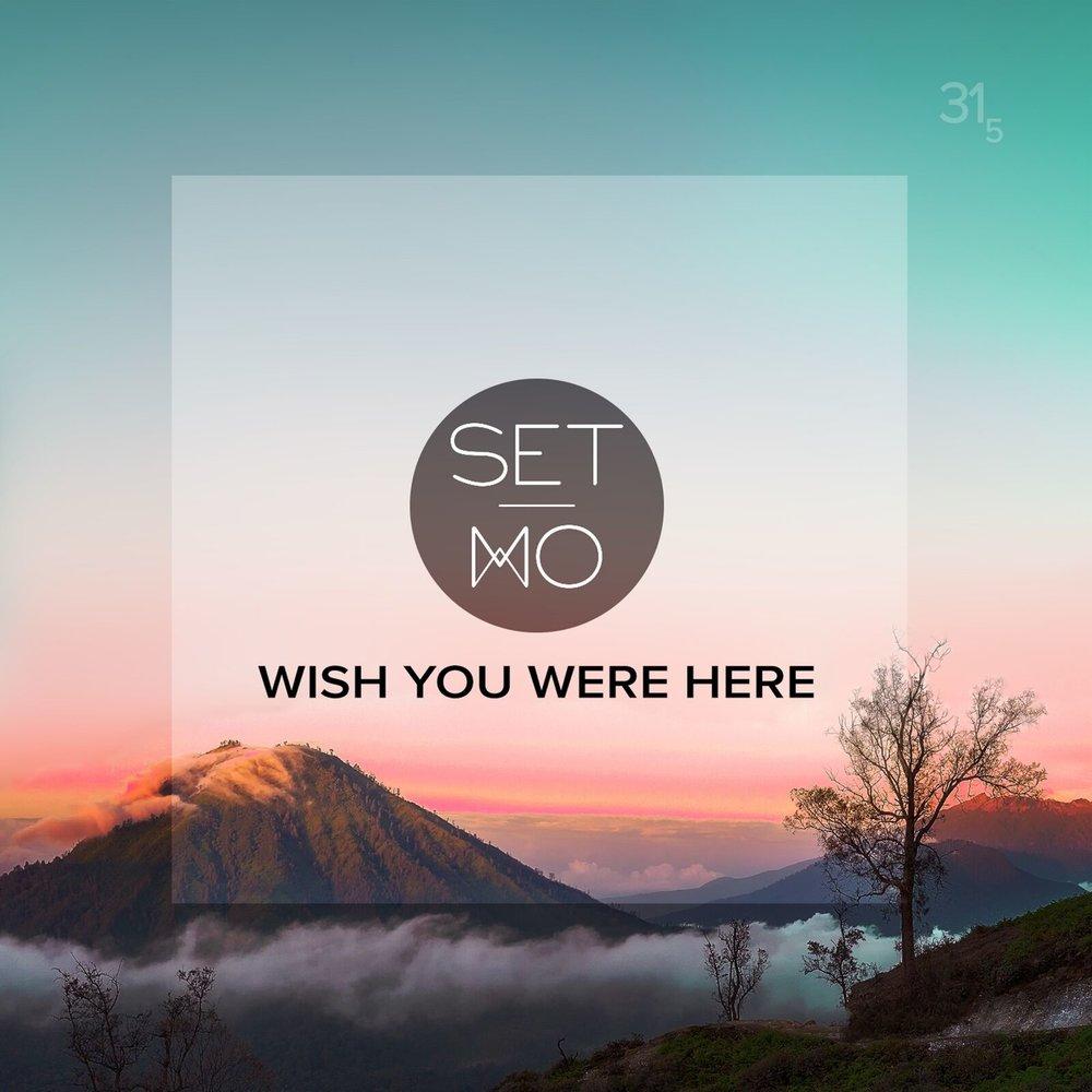 Wish you were here.jpeg