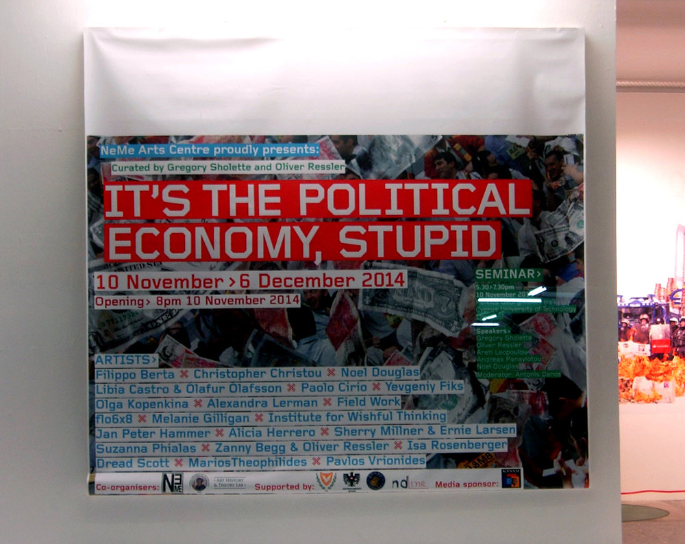 IT'S THE POLITICAL ECONOMY, STUPID    June 27– August 10, 2012  Contemporary Art Center of Thessaloniki Warehouse B1 (Thessaloniki port area) Thessaloniki, Greece