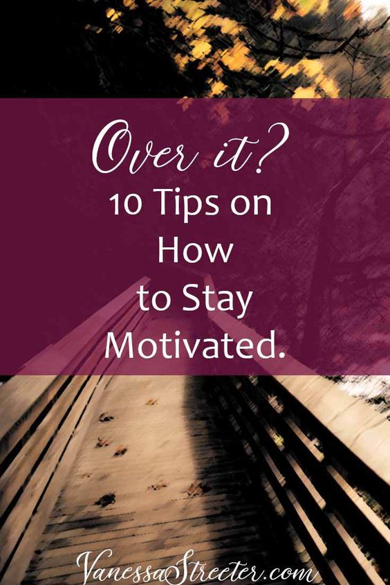 Can't find anymore motivation? Here are some tips for staying motivated when you don't want to try anymore.