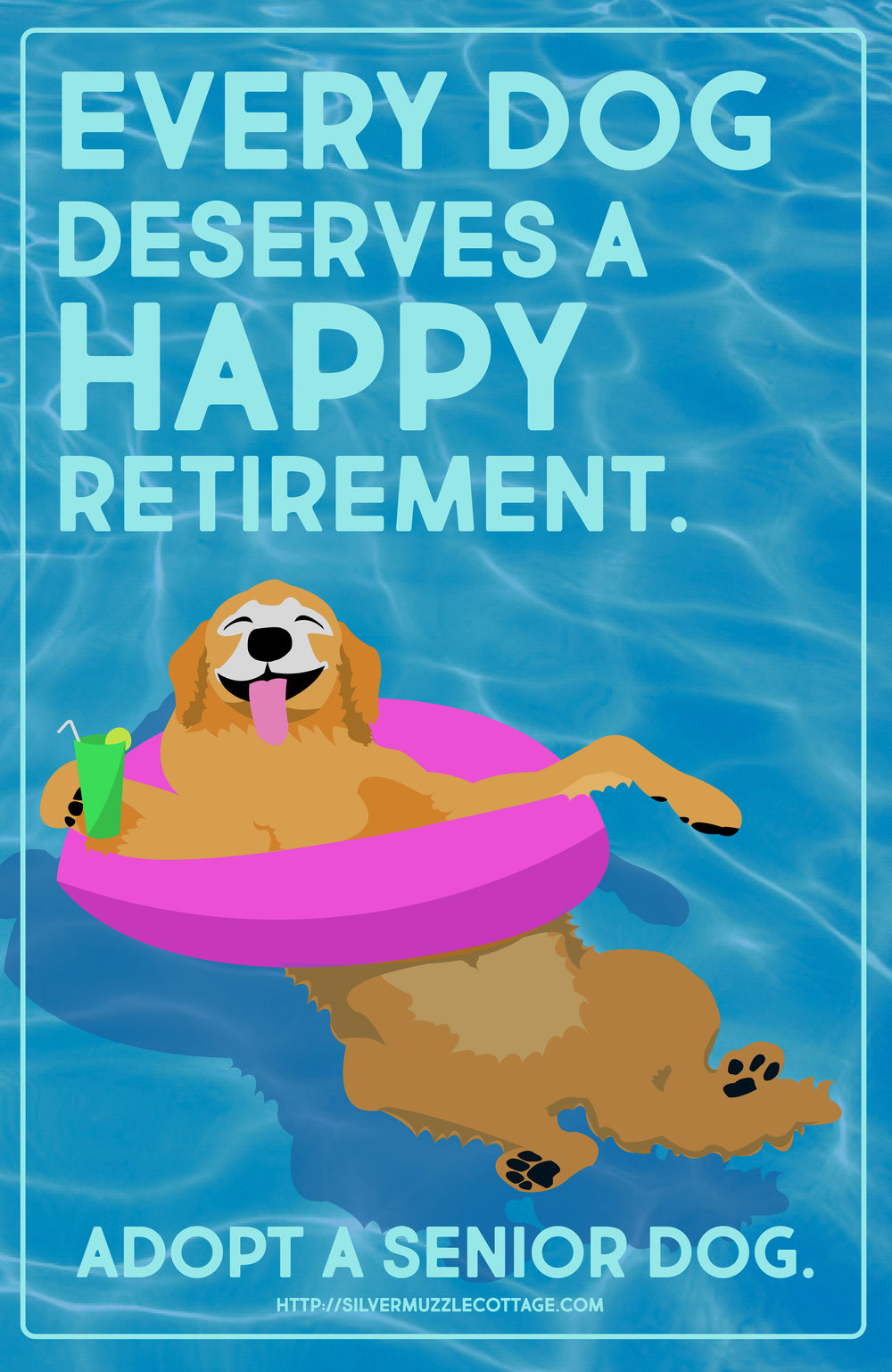 """Every Dog Deserves A Happy Retirement"""