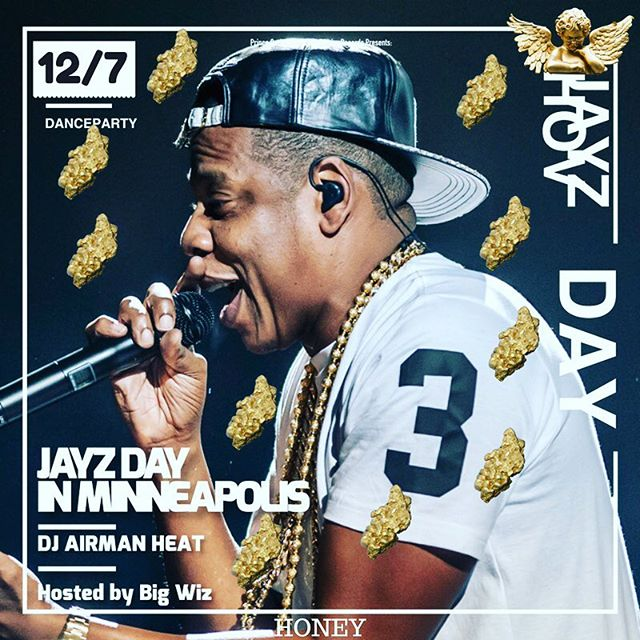 Today is Jay-Z Day at @honeympls. Get there early. We start at 9pm. Let's get it!!