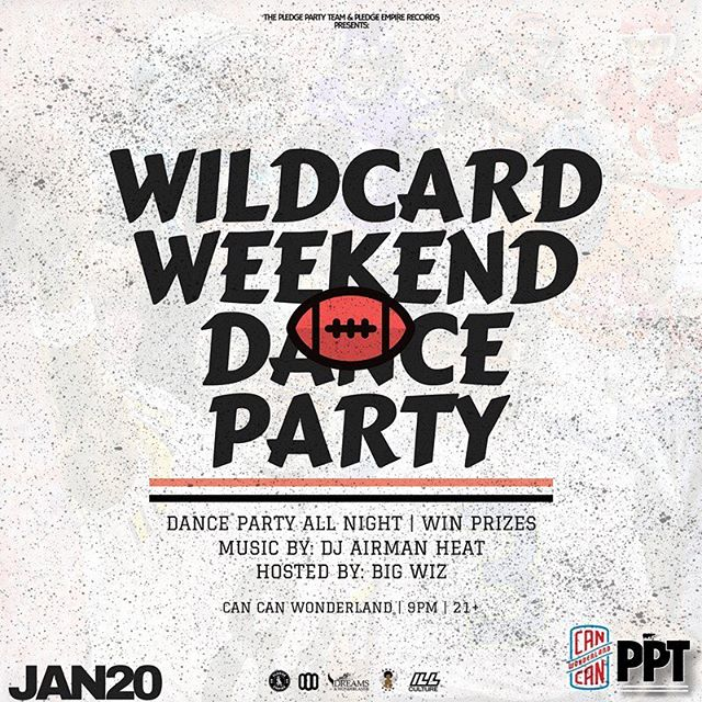 Tonight come get your pre-celebration on at our #WildCardWeekend #DanceParty at @cancanwonderland. Great music for you all night.