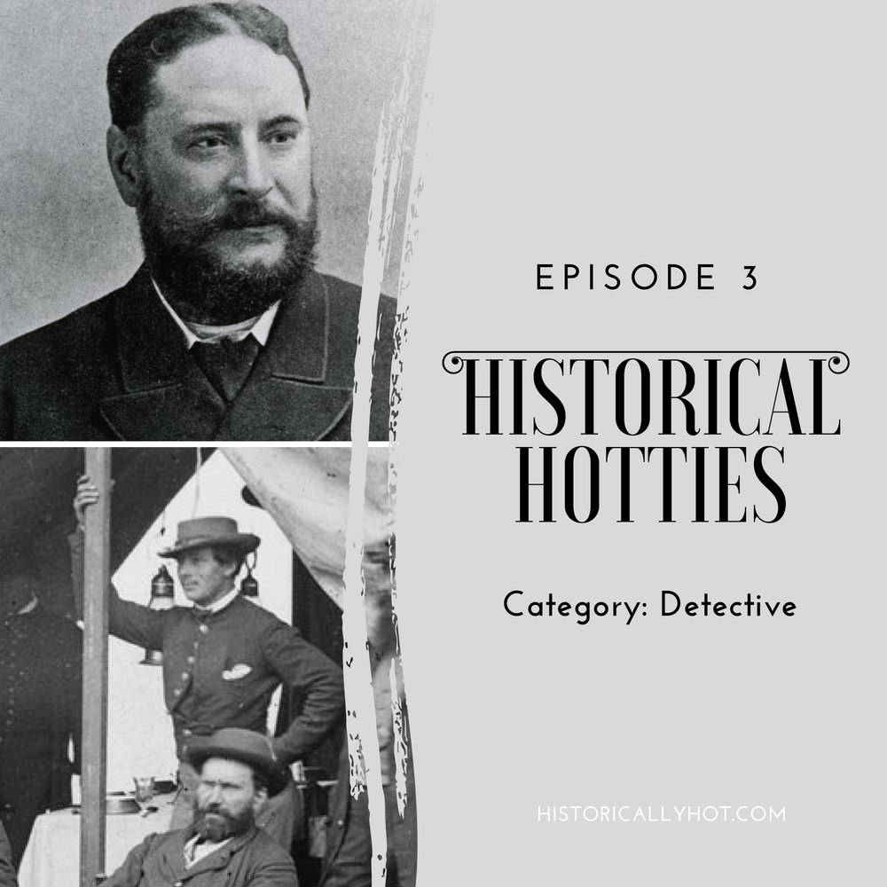 Historical Hotties Episode 3: Detective