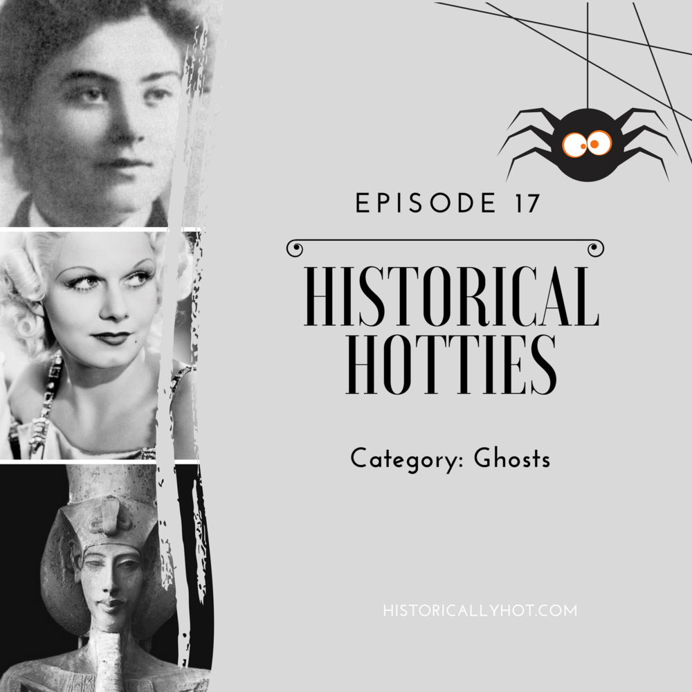 historical hotties ghosts