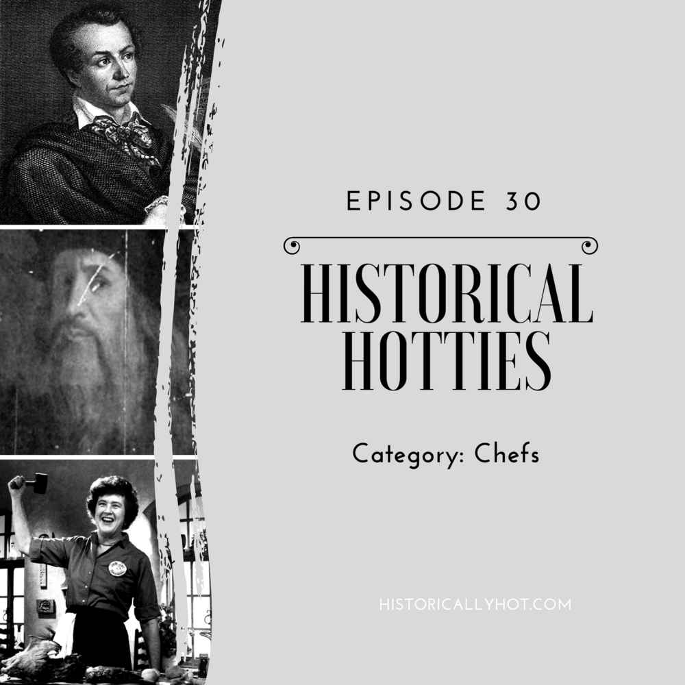 Historical Hotties Chefs