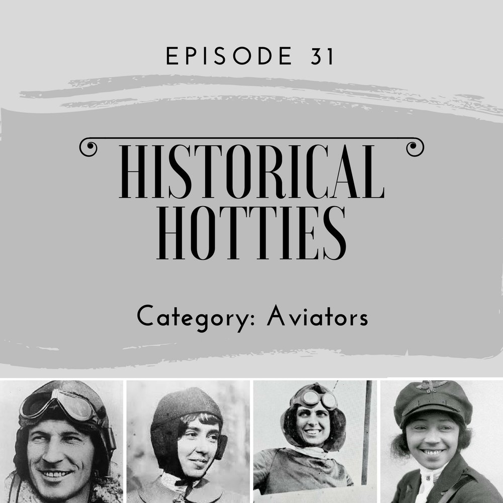 historical hotties aviators