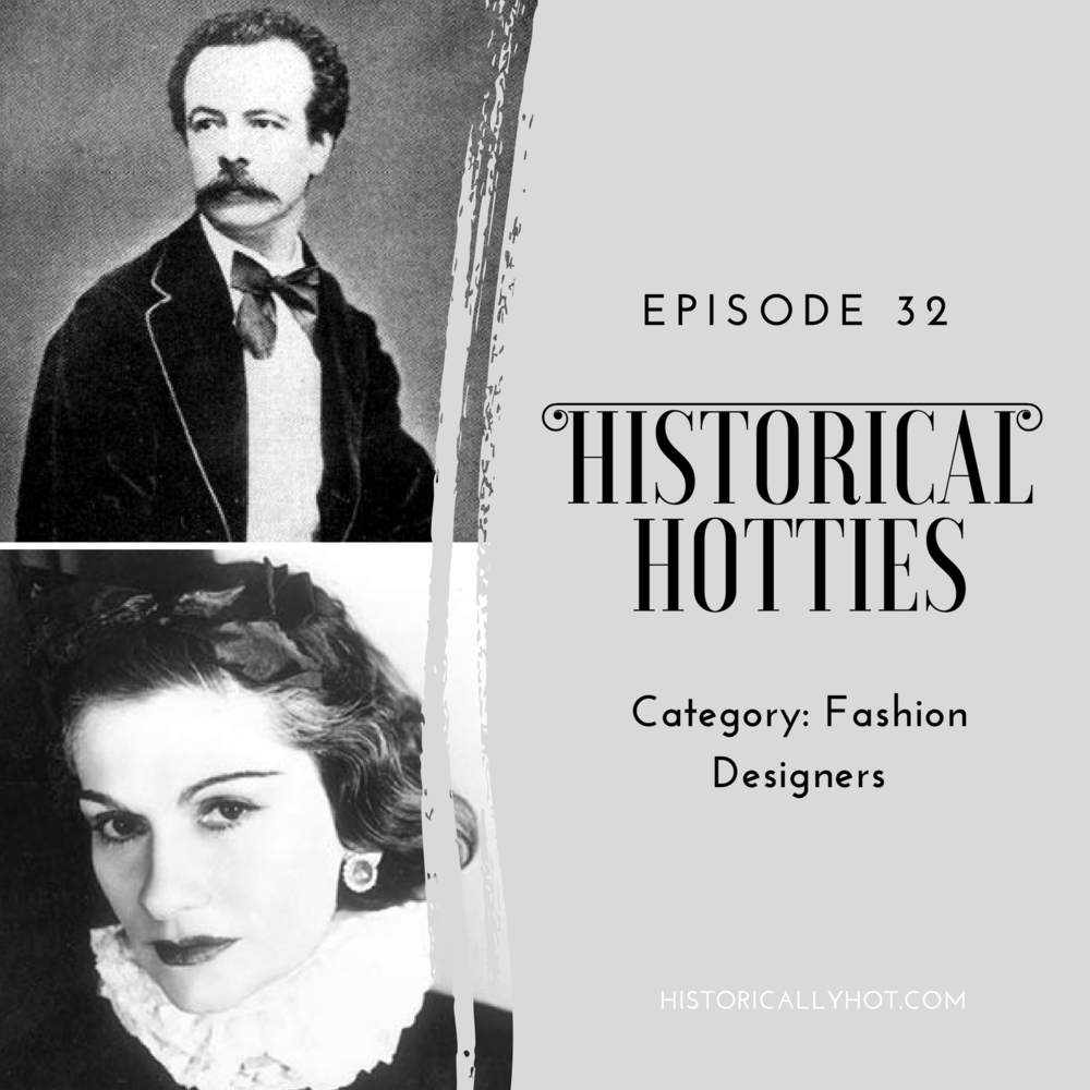 Historical Hotties Fashion Designers