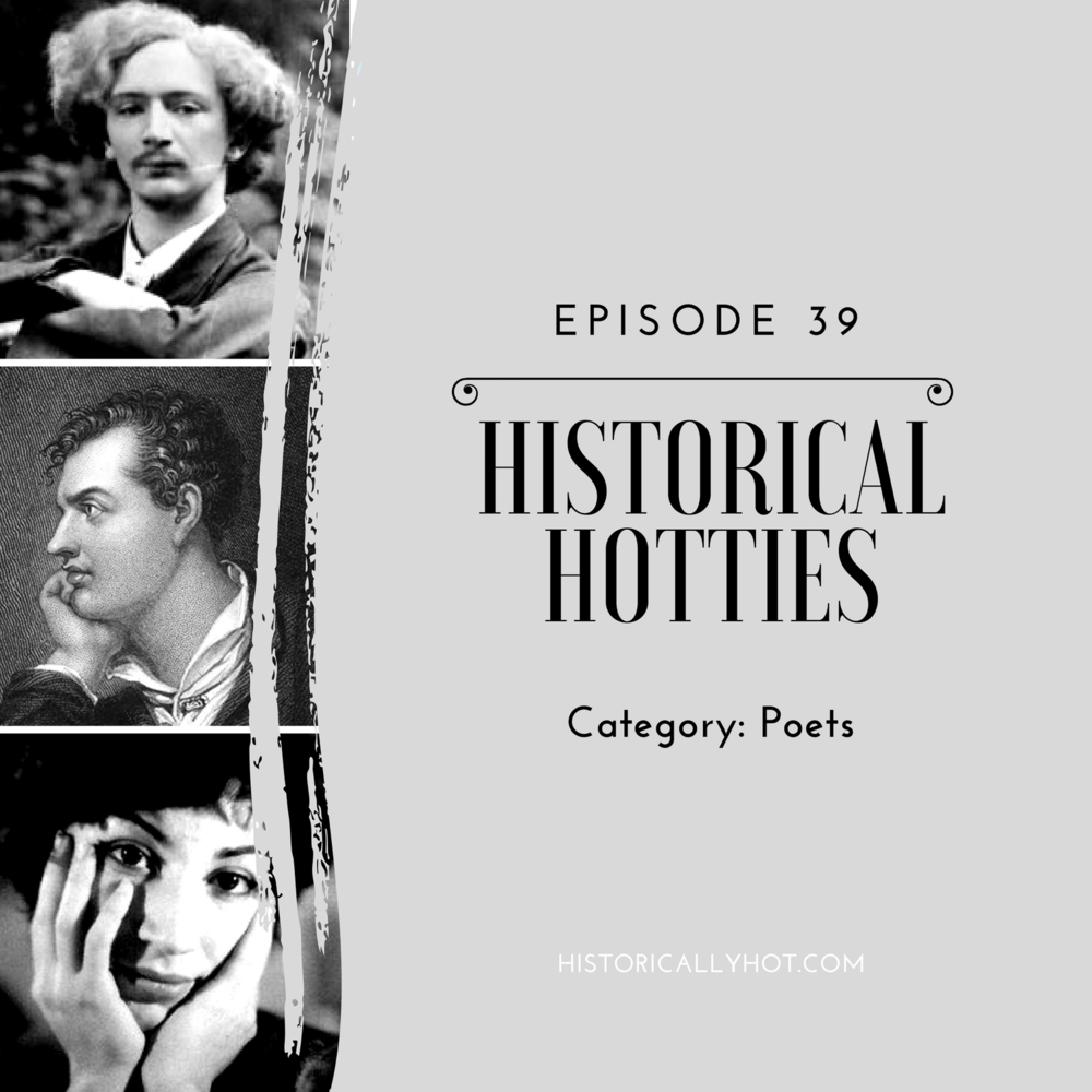 historical hotties poets