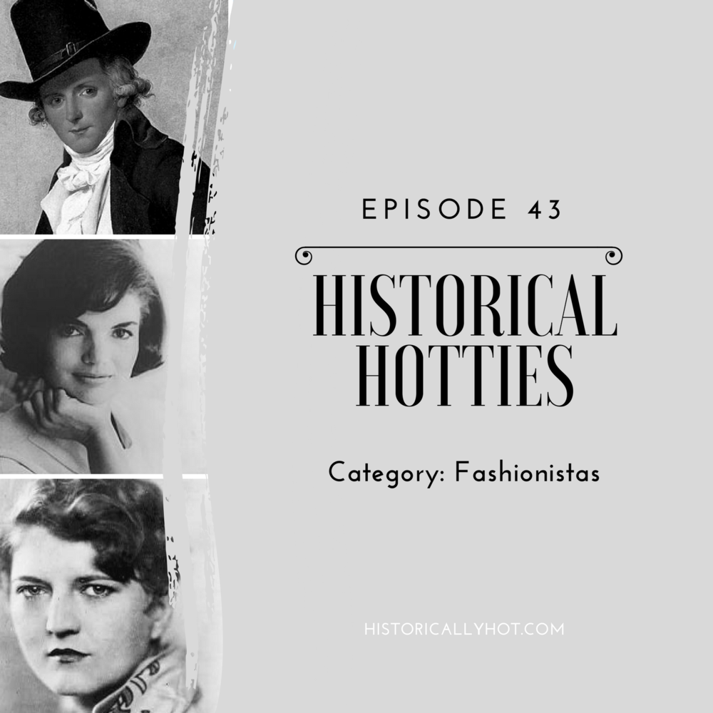 historical hotties fashionistas