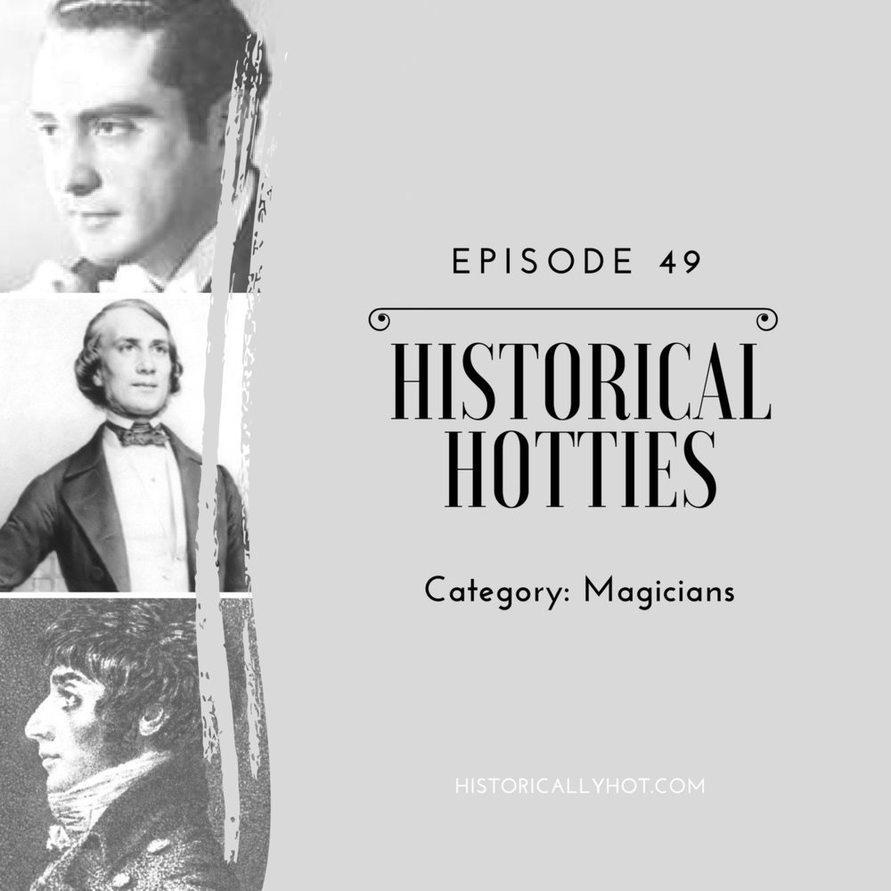 Historical Hotties Magicians
