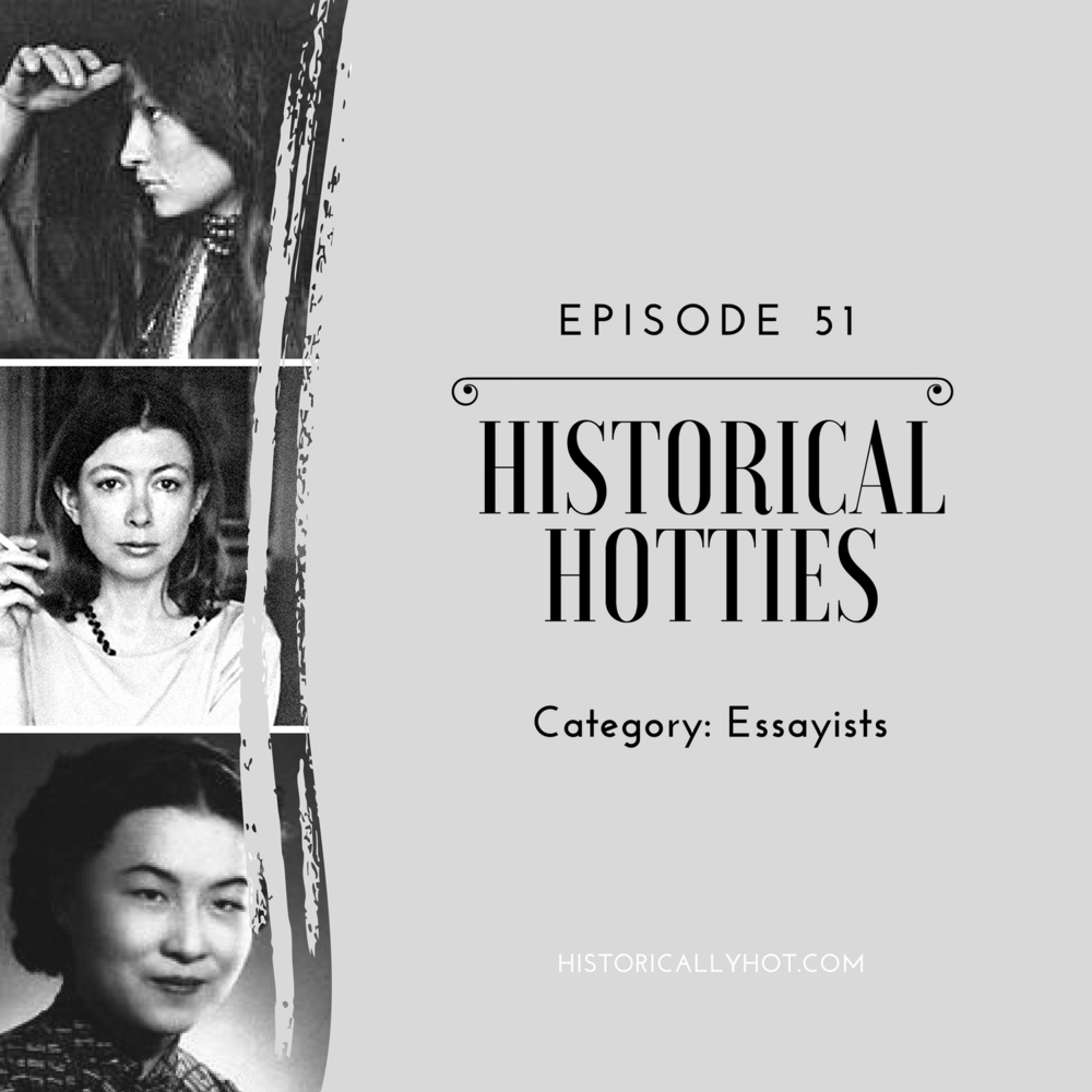 historical hotties essayists