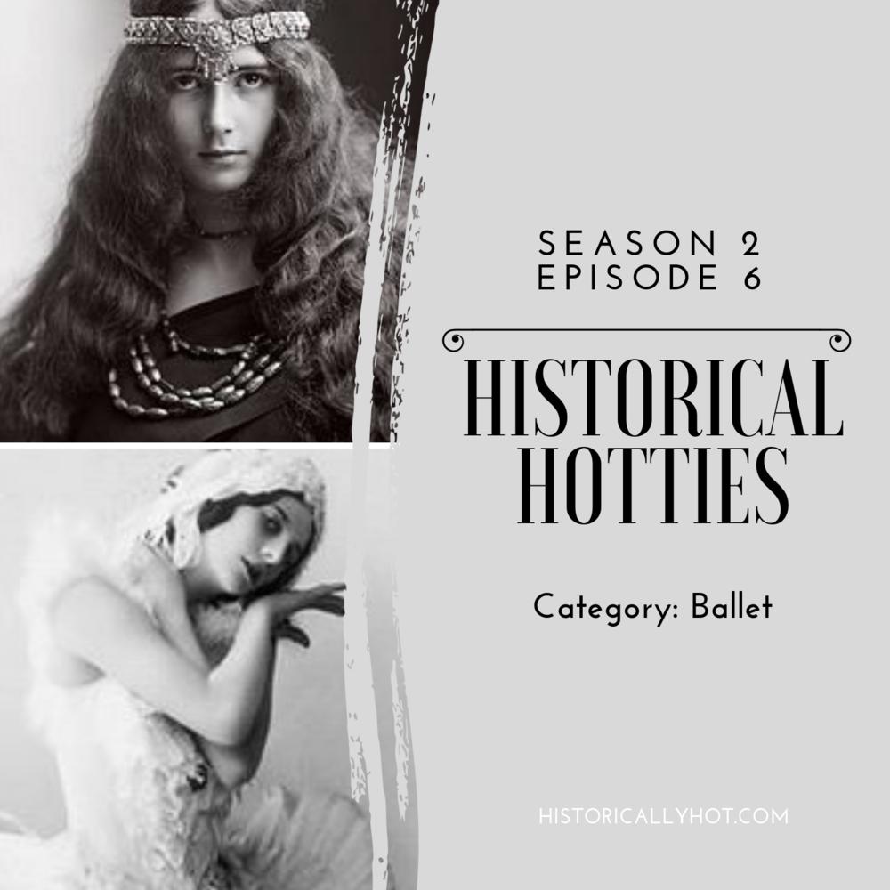 historical hotties ballet