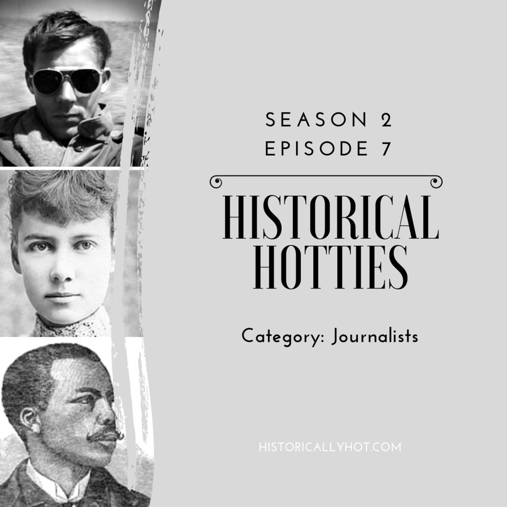 historical hotties journalists
