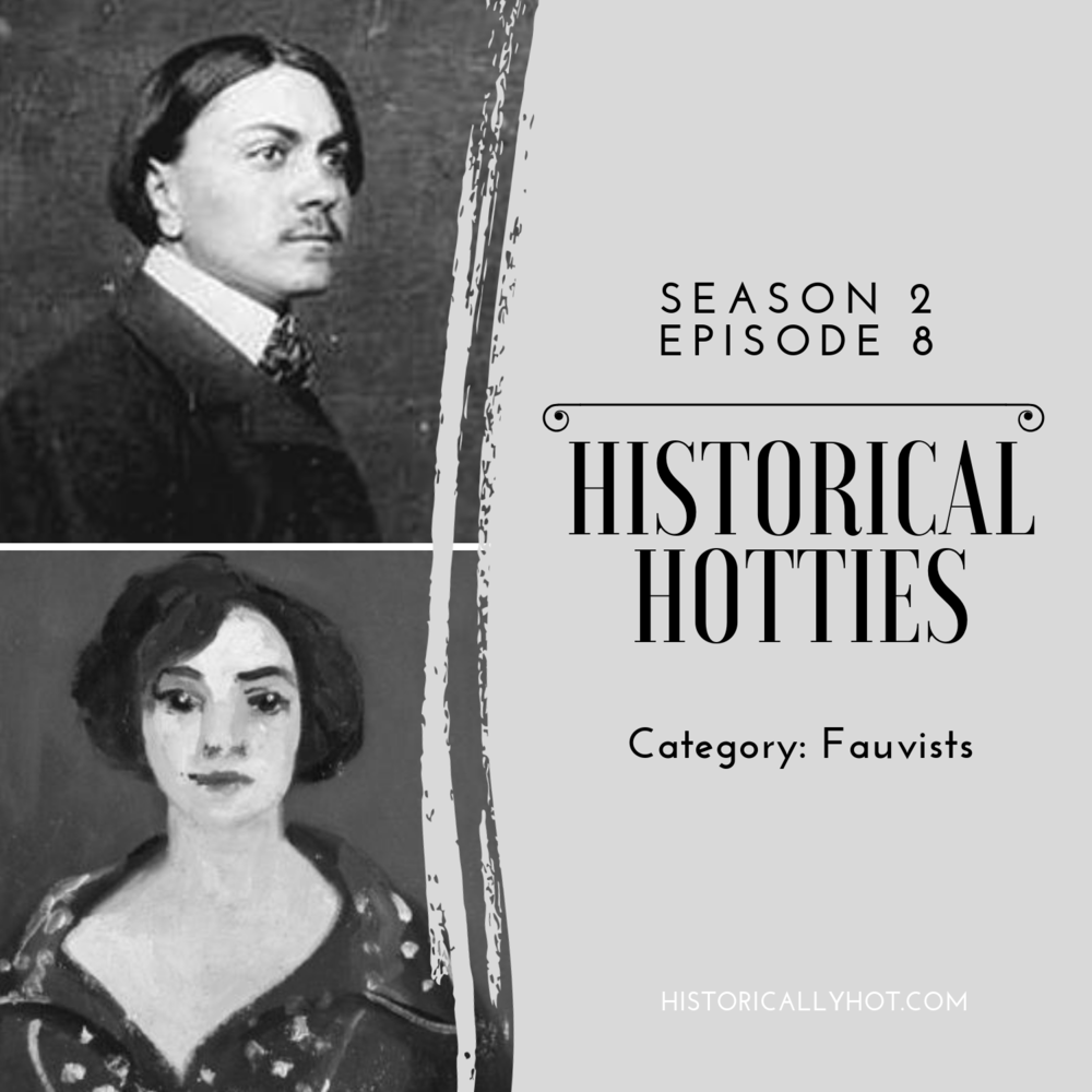 historical hotties fauvists